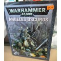 WARHAMMER 40.000/44-01D. CÓDEX ANGELES OSCUROS